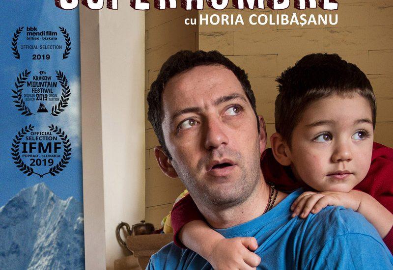 Superhombre. Un documentar despre Horia Colibășanu - alpinistul și omul